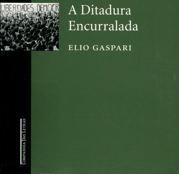 A Ditadura Encurralada, de Elio Gaspari
