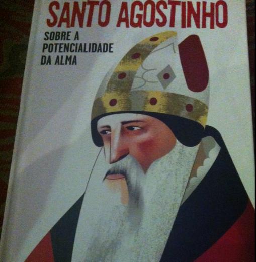 """Sobre a Potencialidade da Alma"", de Santo Agostinho"