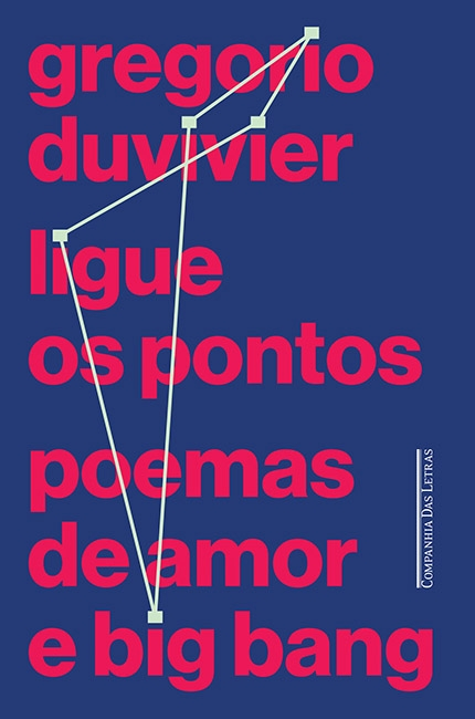 """Ligue os Pontos – Poemas de Amor e Big Bang"""