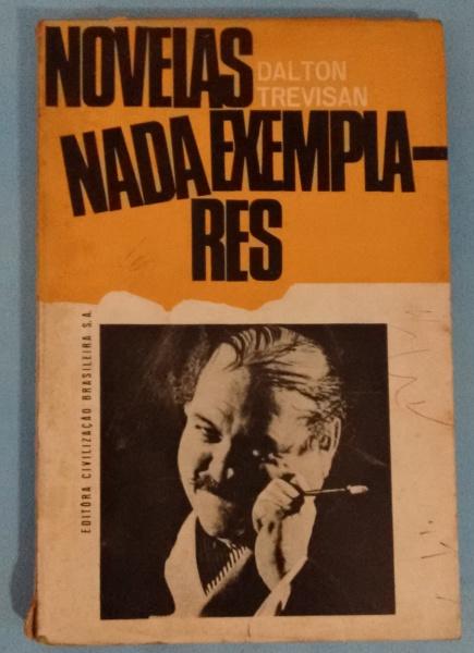 """""""Novelas nada exemplares"""", de Dalton Trevisan"""