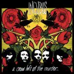 "Texto antigo sobre ""A Crow Left Of The Murder"", do Incubus"