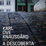 """""""A Descoberta da Escrita"""", de Karl Ove Knausgard"""