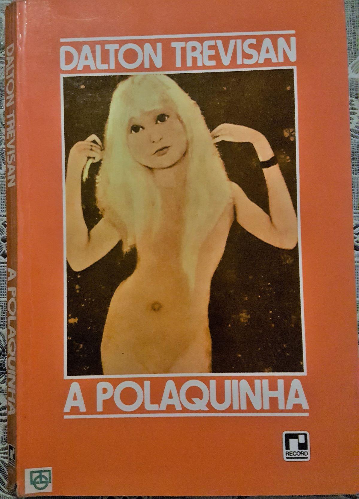 """""""A Polaquinha"""", de Dalton Trevisan"""