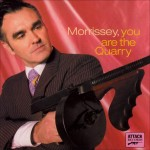 "Faixa a faixa de ""You are the quarry"", de Morrissey"