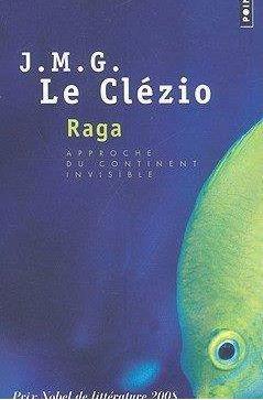 """""""Raga"""", de J.M.G. Le Clézio"""