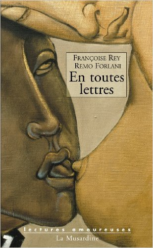 """""""En toutes lettres"""", de Françoise Rey e Marco Forlani"""