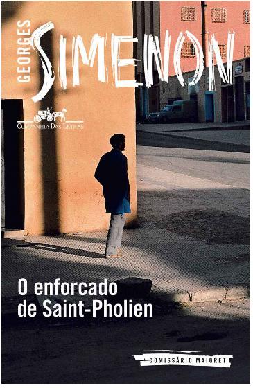 """""""O enforcado de Saint-Pholien"""", de Georges Simenon"""