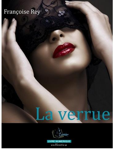 """La verrue"", de Françoise Rey"