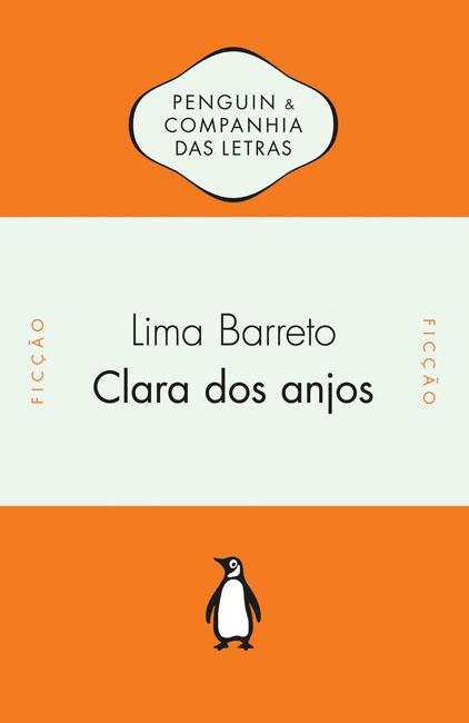 """""""Clara dos Anjos"""", de Lima Barreto"""