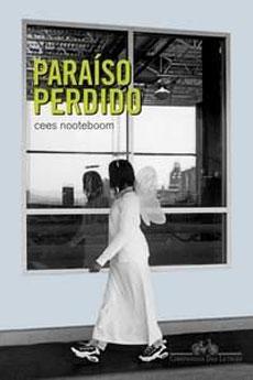 """""""Paraíso Perdido"""", de Cees Nooteboom"""