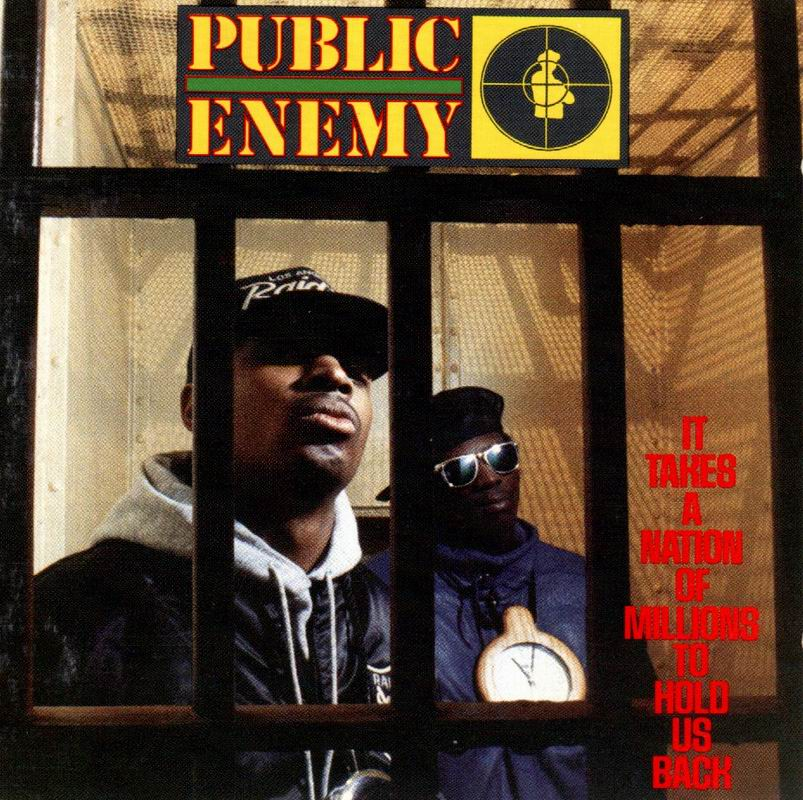 "Meus discos preferidos: 9. ""It Takes a Nation of Millions to Hold Us Back"" – Public Enemy"