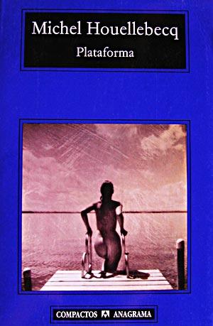 """Plataforma"", de Michel Houellebecq"