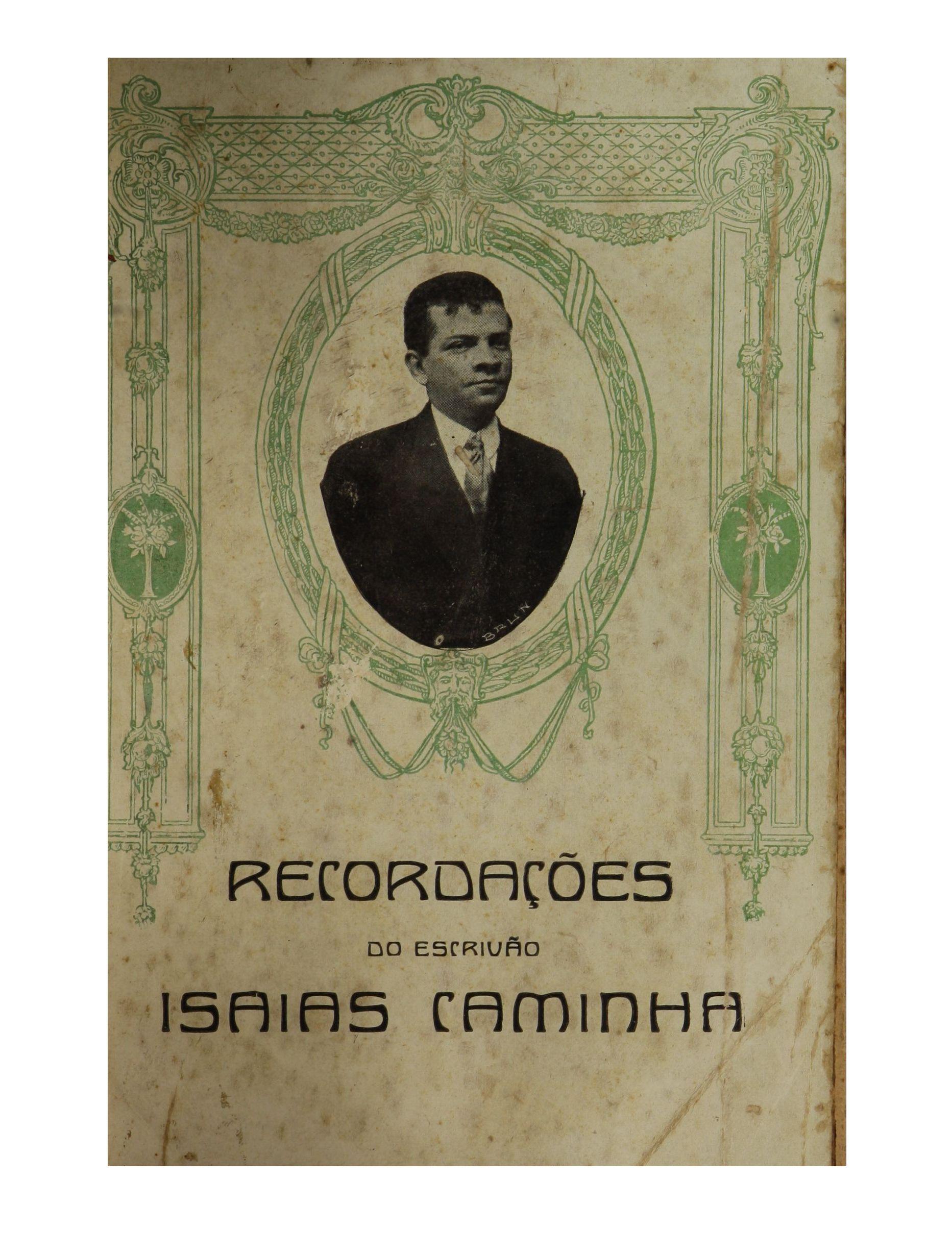 """""""Recordações do escrivão Isaías Caminha"""", de Lima Barreto"""