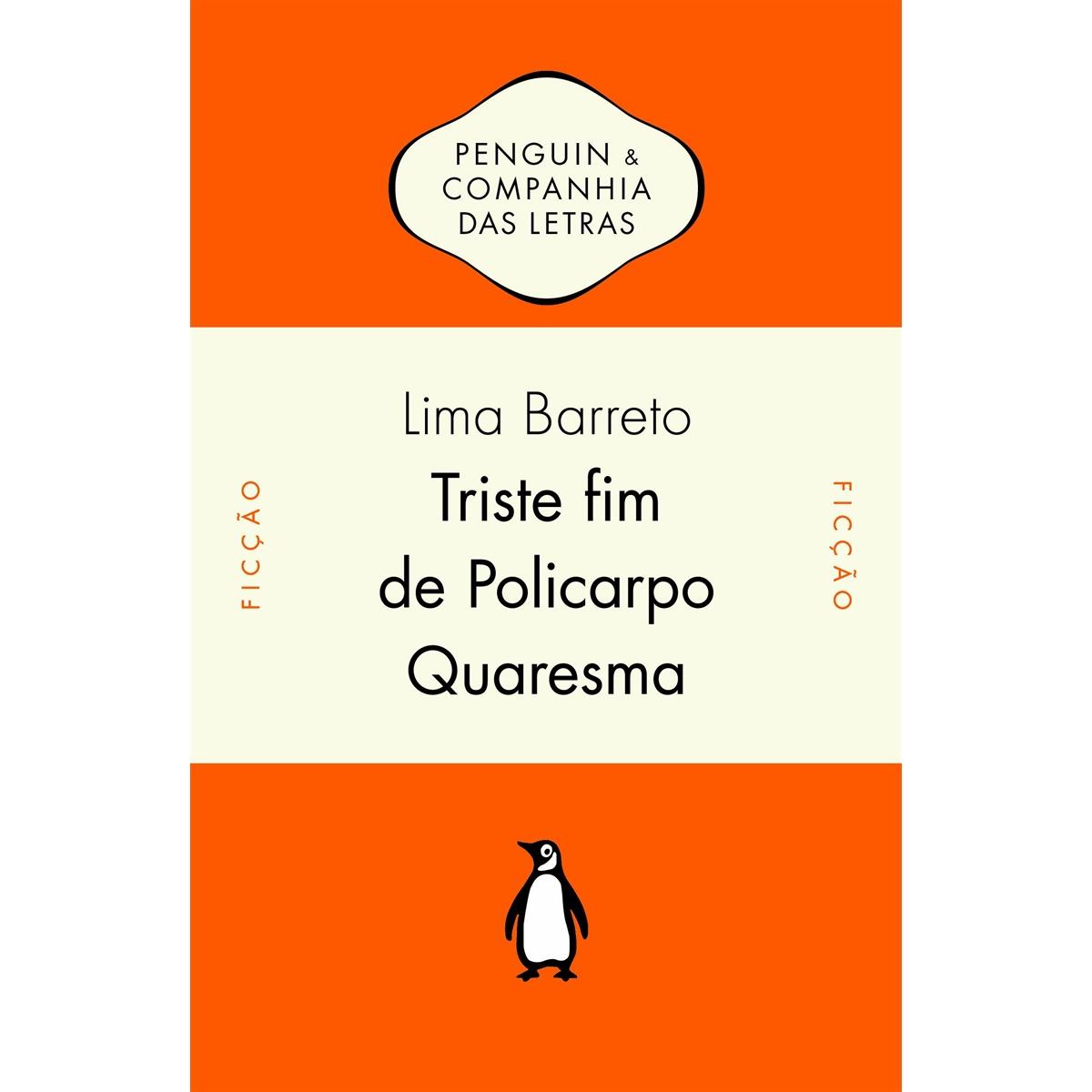 """""""Triste Fim de Policarpo Quaresma"""", de Lima Barreto"""