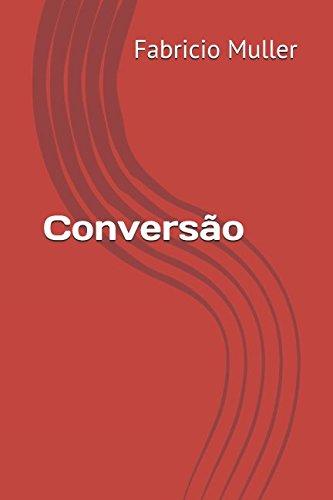 """""""Conversão"""", meu segundo livro"""