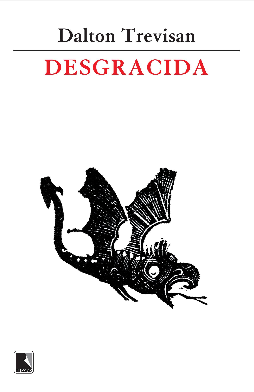 """Desgracida"", de Dalton Trevisan"