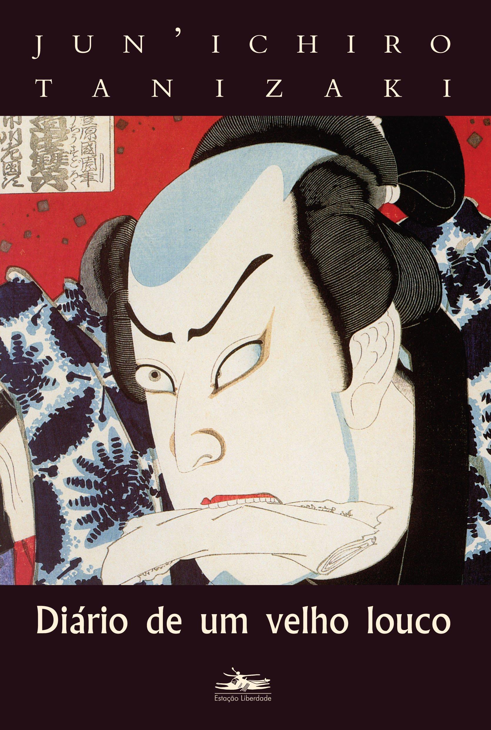 """""""Diário de um velho louco"""", de Junichiro Tanizaki"""