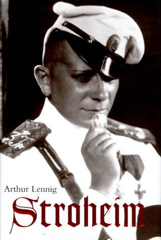 """""""Stroheim"""", de Arthur Lennig"""
